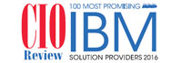 100 Most Promising IBM Solution Providers 2016